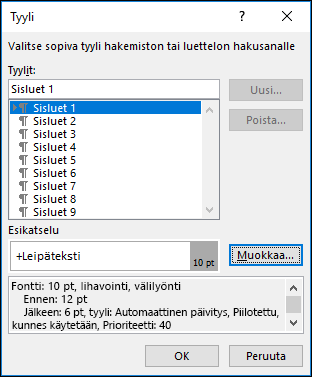 Muokkaa tyyliä -valintaikkunassa voit päivittää sisällysluettelosi tekstin ulkonäön.