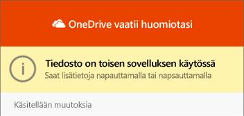 OneDrive-tiedosto käytössä-valinta ikkuna