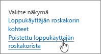 SharePoint 2013:n roskakori poistaminen käyttäjältä korostettuna
