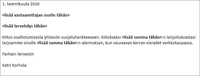 Esimerkki Wordissa olevasta kirjeestä, jota on tarkoitus käyttää yhdistämisessä.