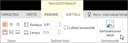 Näyttökuvassa näkyy Taulukkotyökalujen Asettelu-välilehti, jossa kohdistin osoittaa Vaihtoehtoinen teksti -vaihtoehtoa.