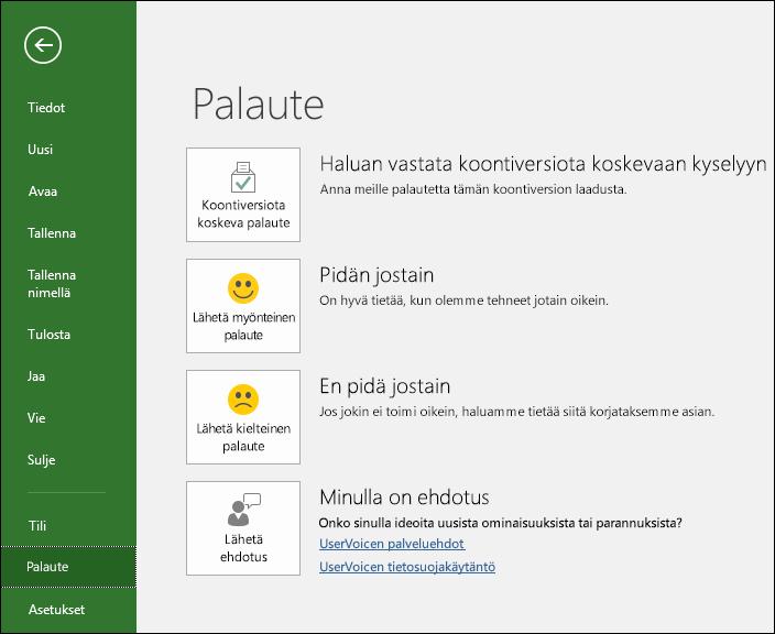 Valitse Tiedosto > Palaute, jos sinulla on Microsoft Projectia koskevia kommentteja tai ehdotuksia