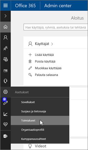 Valitse Office 365 -hallintasivulla Toimialueet