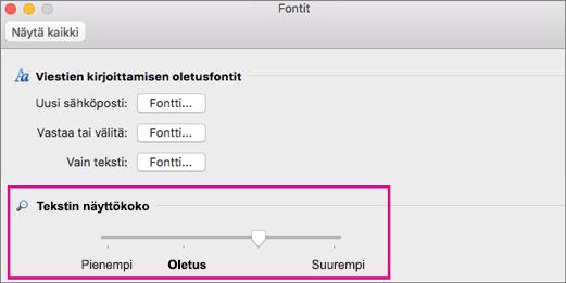 Siirrä liukusäädintä vasemmalle tai oikealle, niin voit muuttaa näytön tekstikokoa