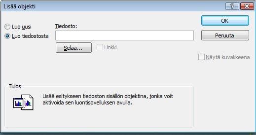 Lisää Objekti -valintaikkuna, Luo tiedostosta valittuna