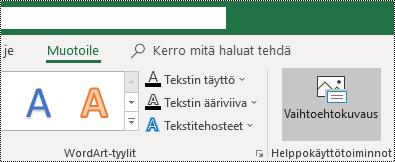 Vaihtoehtoinen teksti-painike Excel for Windowsin valinta nauhassa