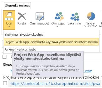 Uusi > Project Web App -sovellusta käyttävä yksityinen sivustokokoelma