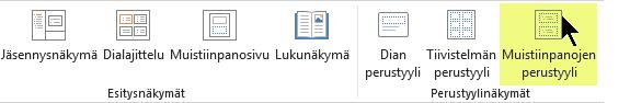 Valitse valintanauhan Näytä-välilehdessä Muistiinpanojen perustyyli.