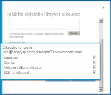 Näyttökuva SharePoint Onlinen Määritä objektiin liittyvät oikeudet -valintaikkunasta. Käytä valintaikkunaa määritetyn ulkoisen sisältötyypin käyttöoikeuksien asettamiseen.