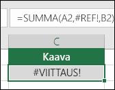 Excel näyttää #VIITE!-virheen, jos soluviittaus on virheellinen