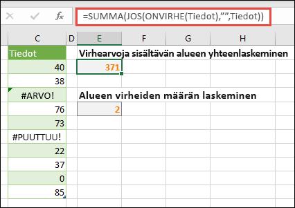 """Käytä matriiseja virheiden käsittelyyn. Esimerkiksi = summa (jos (ONVIRHE (tiedot), """""""", tiedot) laskee alueella nimetyt tiedot, vaikka se sisältää virheitä, kuten #VALUE! tai #NA!."""