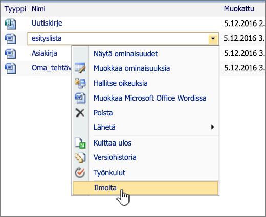 SharePoint 2007:n avattava luettelo ja Ilmoita-kohta korostettuna
