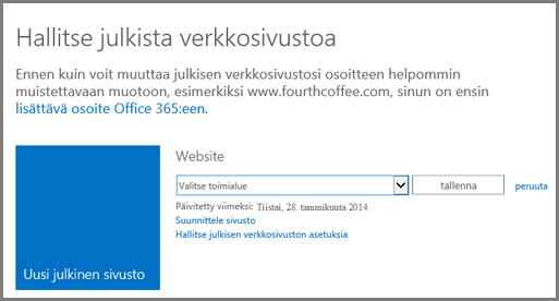 Julkisen verkkosivuston hallinta -valintaikkunan kohta Valitse toimialue.
