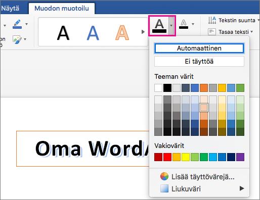 Muodon muotoilu -välilehti, jossa näkyy korostettuna Tekstin täyttö -vaihtoehto.