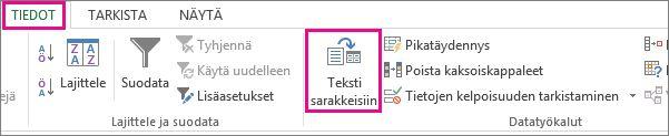 Valitse Tiedot-välilehdestä Tekstin jakaminen sarakkeisiin