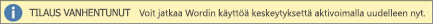 Näyttää esimerkin Tilaus on päättynyt -bannerista, jossa on Aktivoi uudelleen -painike