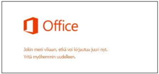 Ongelma Microsoft-tilille kirjauduttaessa