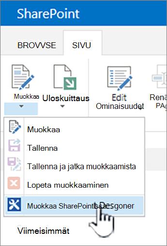 SharePoint Designer valitsemalla Muokkaa-valikosta
