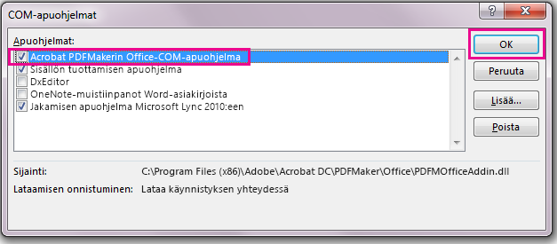 Valitse Acrobat PDFMaker Office COM Addin -valintaruutu ja valitse OK.