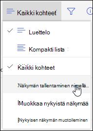 SharePoint Online-luettelon Näytä-valikon Tallenna nimellä -vaihtoehto