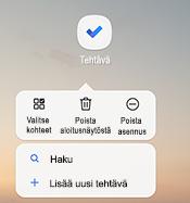 Näyttö kuva, jossa näkyy Androidin pikavalikko, jossa on lueteltu vaihto ehdot: kohteiden valitseminen, poistaminen kotoa, asennuksen poistaminen, haku ja uuden tehtävän lisääminen