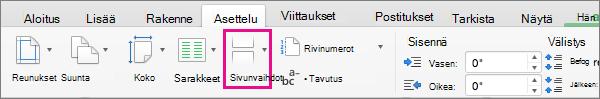 Valitse kohdistimen nykyiseen sijaintiin lisättävän sivunvaihdon tyyppi valitsemalla Vaihdot.