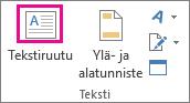 Teksti-ryhmän Tekstiruutu-painike