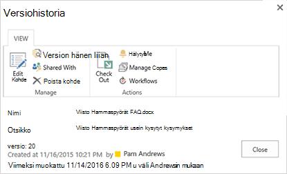 SharePoint 2016-versio historia-valinta ikkuna