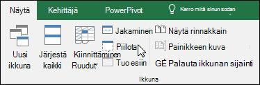 Piilottaa tai näyttää työkirjan näkymästä > Windows > Piilota/Näytä