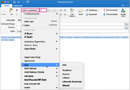 Fontin ja fontin koon valitsin Outlook for Macissa