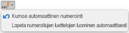 Automaattinen korjaus -painike, jossa näkyvät automaattisen numeroinnin vaihtoehdot