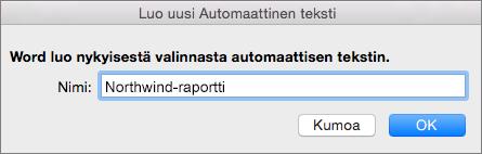 Luo uusi automaattinen teksti -valintaikkuna