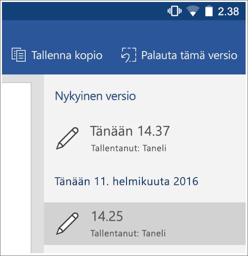 Näyttökuva Androidin Historia-toiminnosta, jolla voi palauttaa aiemman version.