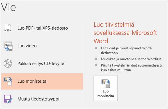 Näyttökuva PowerPointin käyttöliittymästä, jossa näkyy valinta Tiedosto > Vie > Luo monisteita.