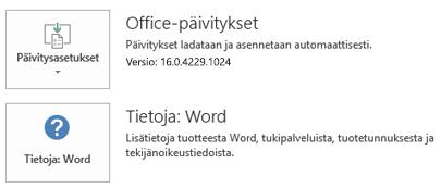 Kun Office on asennettu pika-asennustekniikalla, sovellus- ja päivitystiedot näyttävät tältä.