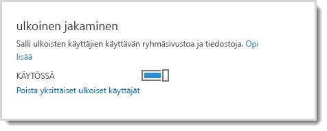 Kuvassa näkyy käytössä/poissa käytöstä -valinta, jolla sallitaan ulkoisille käyttäjille työryhmäsivuston ja tiedostojen käyttöoikeus.