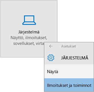 Windowsin Asetukset, valitse Järjestelmä ja valitse Ilmoitukset ja toiminnot