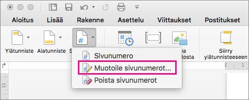 Muotoile sivunumerot valitsemalla Ylä- ja alatunniste -välilehdessä Sivunumerot ja valitse sitten Muotoile sivunumerot.