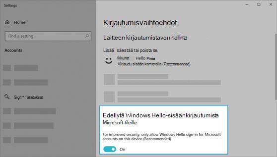 Windows Hello -kirjautumisen edellyttäminen Microsoft-tileillä -asetus otettu käyttöön Windowsin asetuksissa