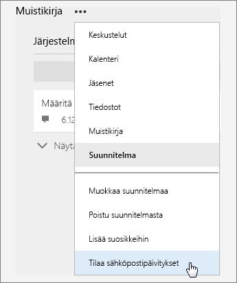 Näyttökuva Lisää-luettelosta, jossa Tilaa sähköpostin päivitykset on aktiivinen.