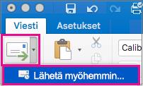 Viivästytä sähköpostin lähettämistä valitsemalla Lähetä-painikkeen vieressä oleva nuoli