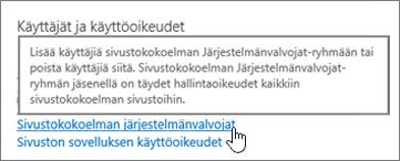 Sivustokokoelman järjestelmänvalvojat korostettuina käyttäjien ja oikeuksien alla