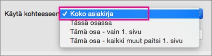 Käytä-valikko, jossa näkyy korostettuna Koko tiedosto.