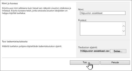 Luo tuotu laskentataulukko -valintaikkuna, jossa Tuotu on korostettuna