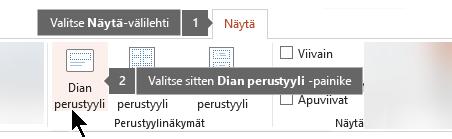 Käytä Näytä-välilehteä Powerpointissa vaihtaaksesi dian perusnäkymään