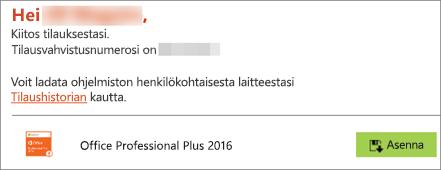 Näyttää Asenna-painikkeen sähköpostissa Kotikäyttöohjelmassa