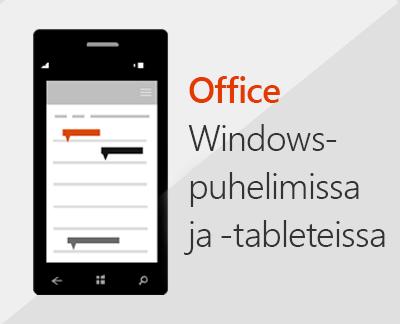 Office-mobiilisovellusten määrittäminen Windows 10 -laitteeseen napsauttamalla