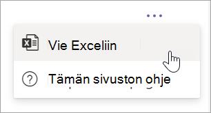 Valitse raportissa Lisää asetuksia -avattavasta valikosta Vie Exceliin
