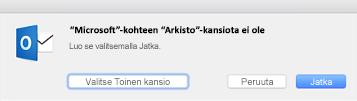 Tämä sanoma näkyy, kun käytät ensimmäisen kerran Arkisto-painiketta Outlook 2016 for Macissa