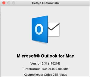 Jos Outlook on käytössäsi Office 365:n kautta, Tietoja Outlookista -ruudussa lukee Office 365 -tilaus.